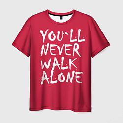 Футболка мужская You'll never walk alone цвета 3D-принт — фото 1